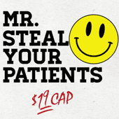 Mr Steal Your Patients