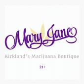 Mary Jane - Kirkland Cannabis Dispensary in KIRKLAND