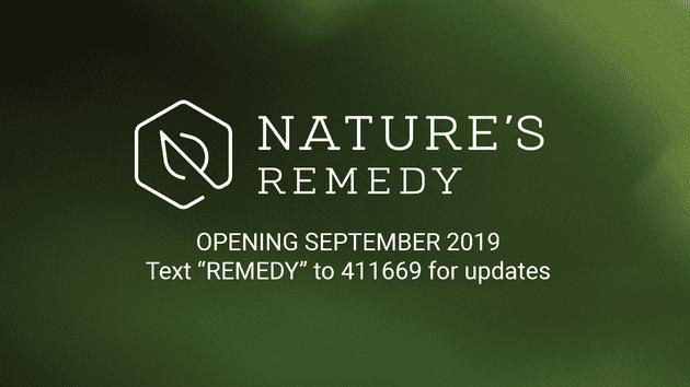Nature's Remedy- Millbury (Coming Soon!)